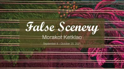 False Scenery by Morakot Ketklao